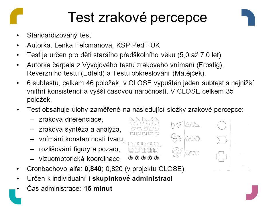 Test zrakové percepce Standardizovaný test Autorka: Lenka Felcmanová, KSP PedF UK Test je určen pro děti staršího předškolního věku (5,0 až 7,0 let) A