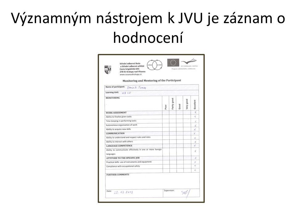 Významným nástrojem k JVU je záznam o hodnocení