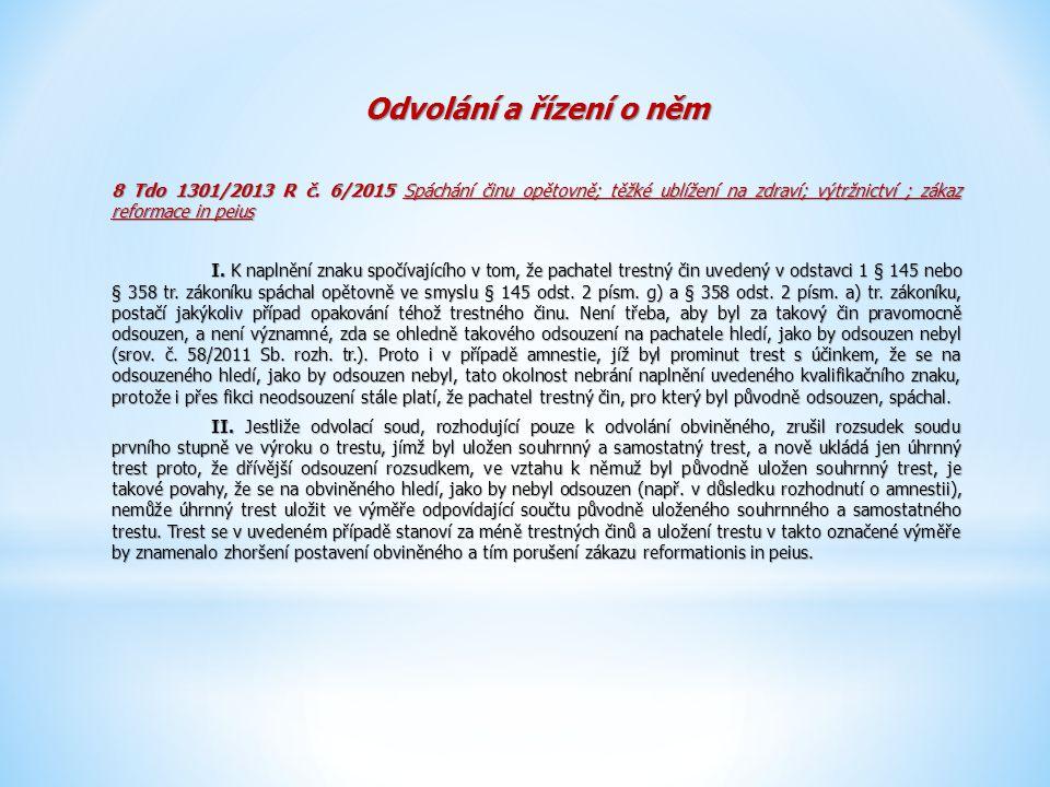 Odvolání a řízení o něm 8 Tdo 1301/2013 R č.