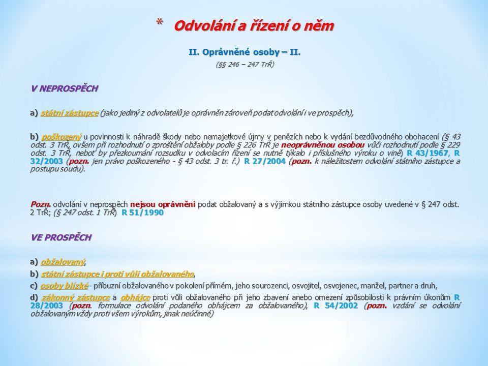* Odvolání a řízení o něm 6 Tdo 955/2012 R č.