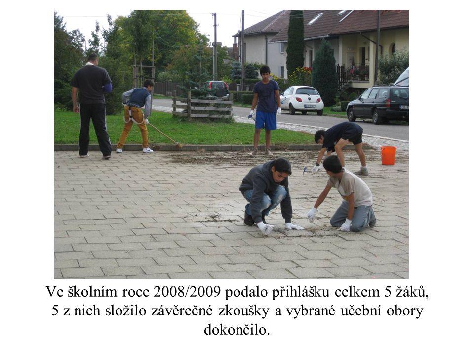 Ve školním roce 2008/2009 podalo přihlášku celkem 5 žáků, 5 z nich složilo závěrečné zkoušky a vybrané učební obory dokončilo.