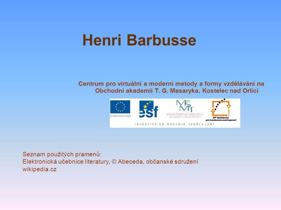 Henri Barbusse Centrum pro virtuální a moderní metody a formy vzdělávání na Obchodní akademii T. G. Masaryka, Kostelec nad Orlicí Seznam použitých pra