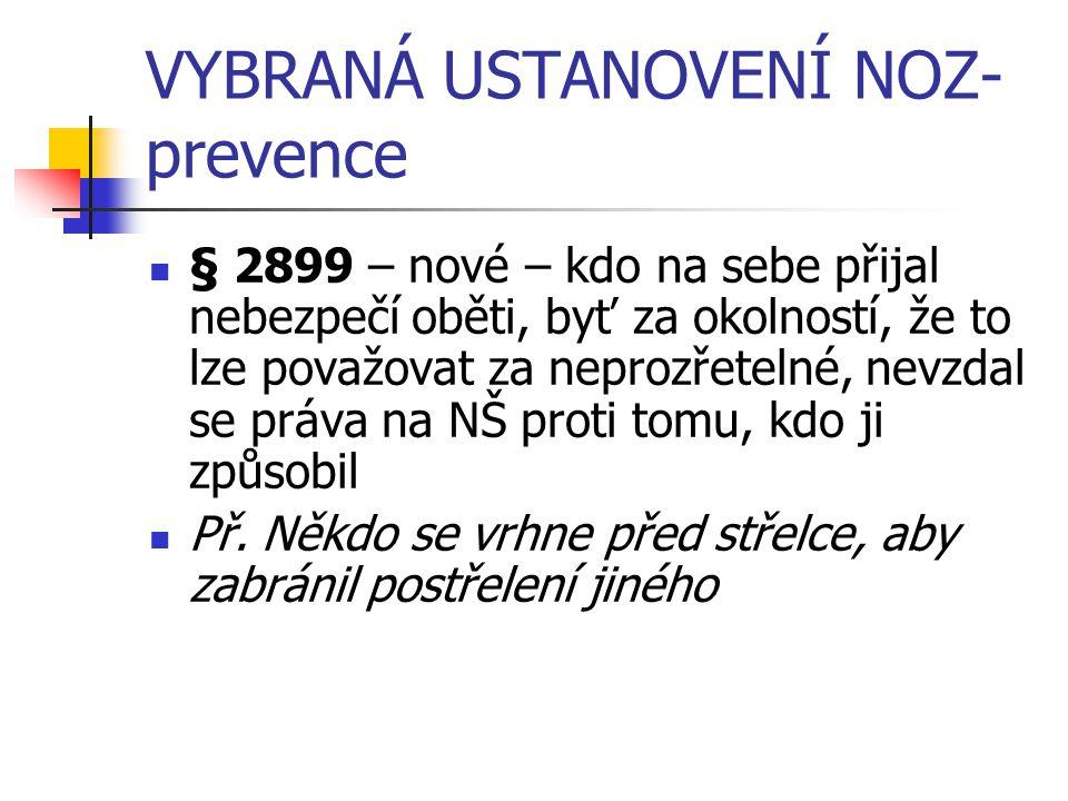 ZVL.SK.P.-ŠKODA Z PROVOZU DOPRAVNÍCH PROSTŘEDKŮ § 2927 -Kdo provozuje dopravu, nahradí škodu vyvolanou zvláštní povahou tohoto provozu.