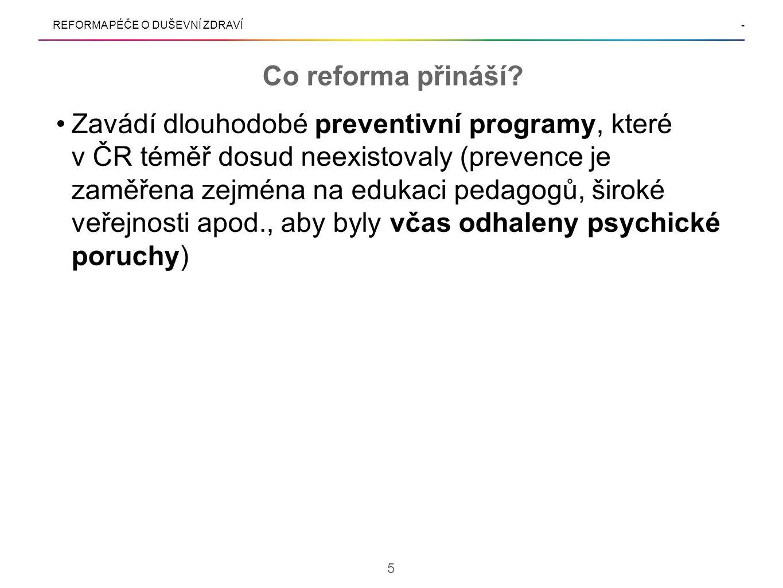 REFORMA PÉČE O DUŠEVNÍ ZDRAVÍ- Co reforma přináší.