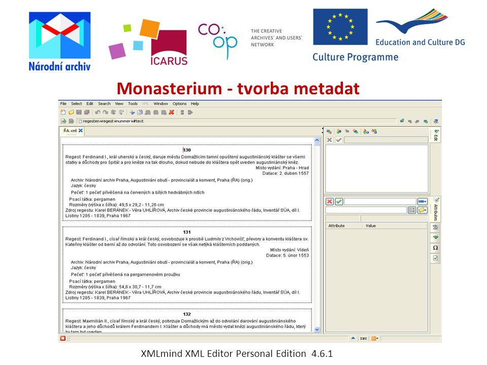 Monasterium - tvorba metadat XMLmind XML Editor Personal Edition 4.6.1