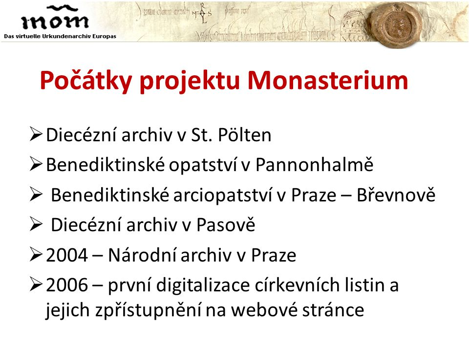 Počátky projektu Monasterium  Diecézní archiv v St.