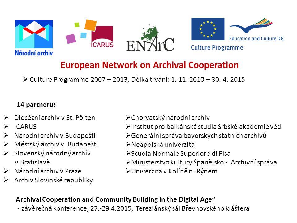 European Network on Archival Cooperation  Diecézní archiv v St.