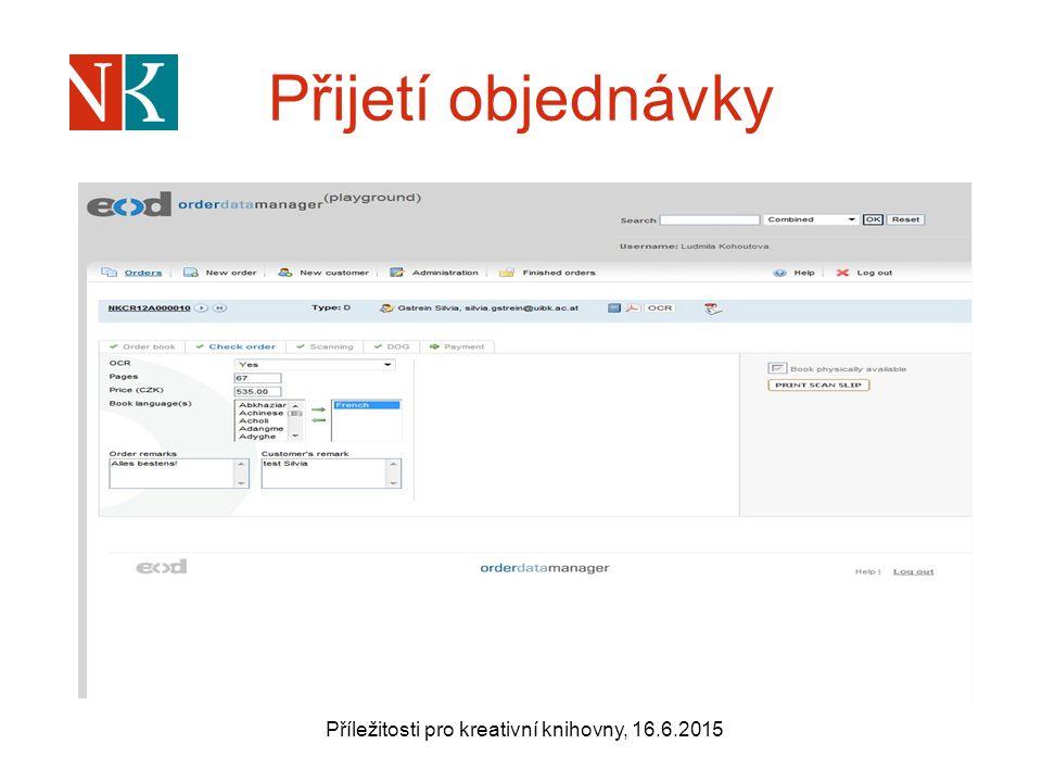 Přijetí objednávky Příležitosti pro kreativní knihovny, 16.6.2015