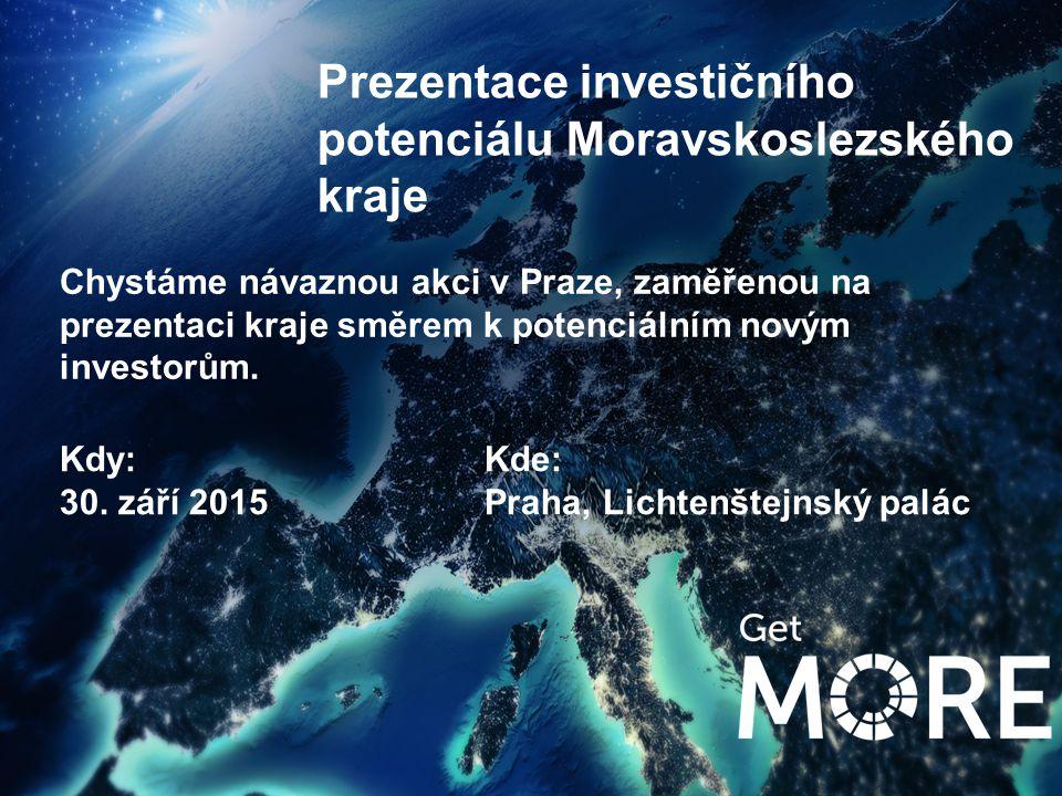 xx Chystáme návaznou akci v Praze, zaměřenou na prezentaci kraje směrem k potenciálním novým investorům. Prezentace investičního potenciálu Moravskosl