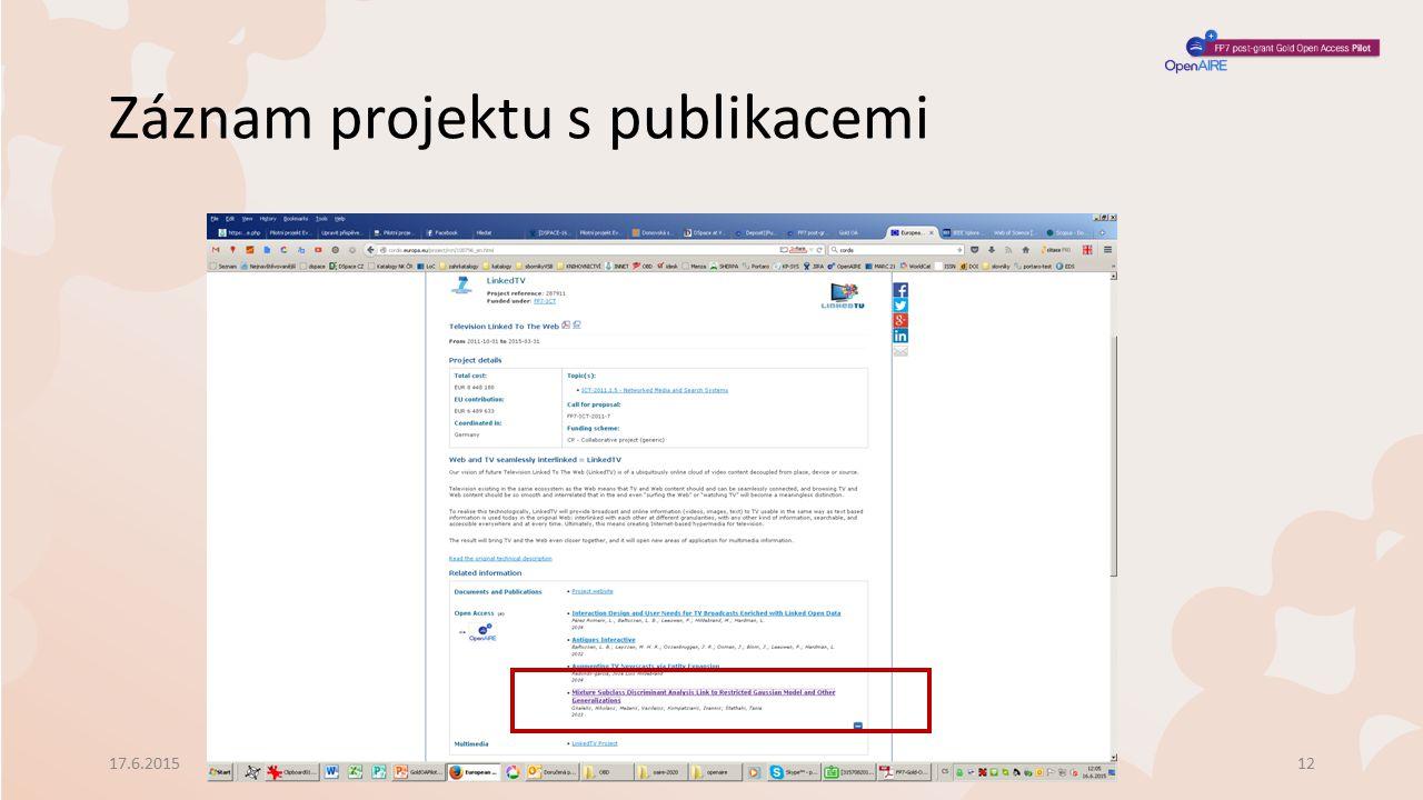Záznam projektu s publikacemi 17.6.2015Schůzka vedoucích VŠ knihoven12