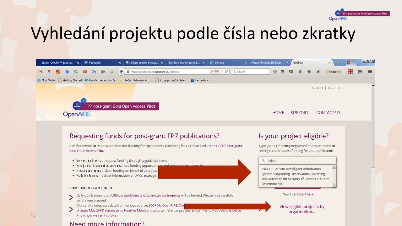 Vyhledání projektu podle čísla nebo zkratky 17.6.2015Schůzka vedoucích VŠ knihoven8