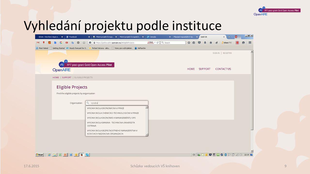 Vyhledání projektu podle instituce 17.6.2015Schůzka vedoucích VŠ knihoven9