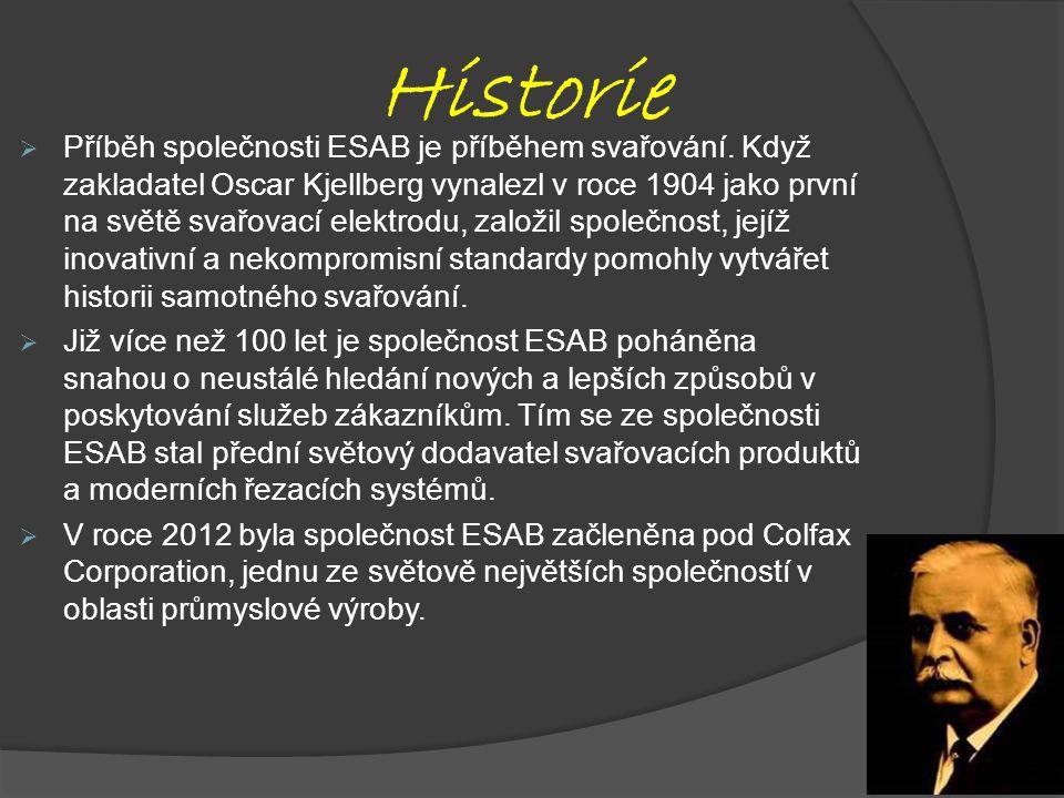 Historie  Příběh společnosti ESAB je příběhem svařování.