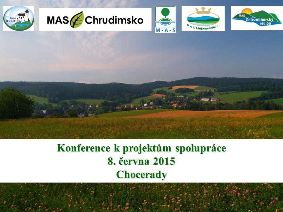 Konference k projektům spolupráce 8. června 2015 Chocerady