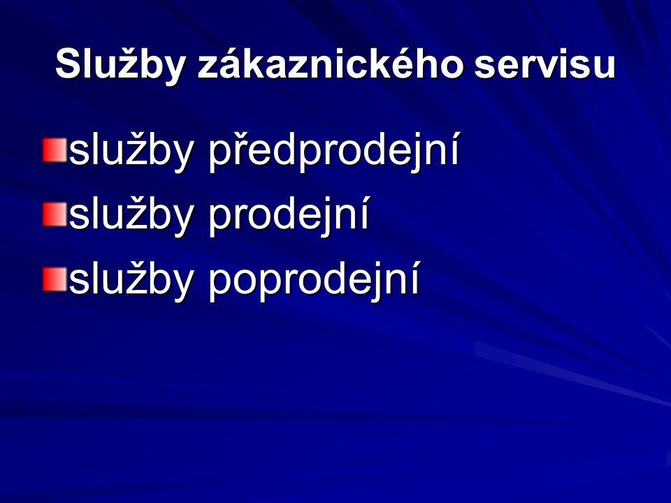 Služby zákaznického servisu služby předprodejní služby prodejní služby poprodejní