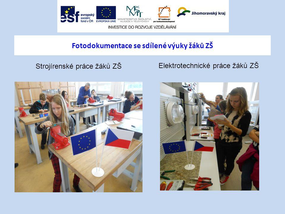 Fotodokumentace se sdílené výuky žáků ZŠ Strojírenské práce žáků ZŠ Elektrotechnické práce žáků ZŠ