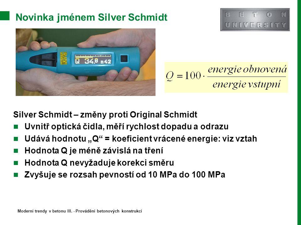 """Novinka jménem Silver Schmidt Silver Schmidt – změny proti Original Schmidt Uvnitř optická čidla, měří rychlost dopadu a odrazu Udává hodnotu """"Q"""" = ko"""
