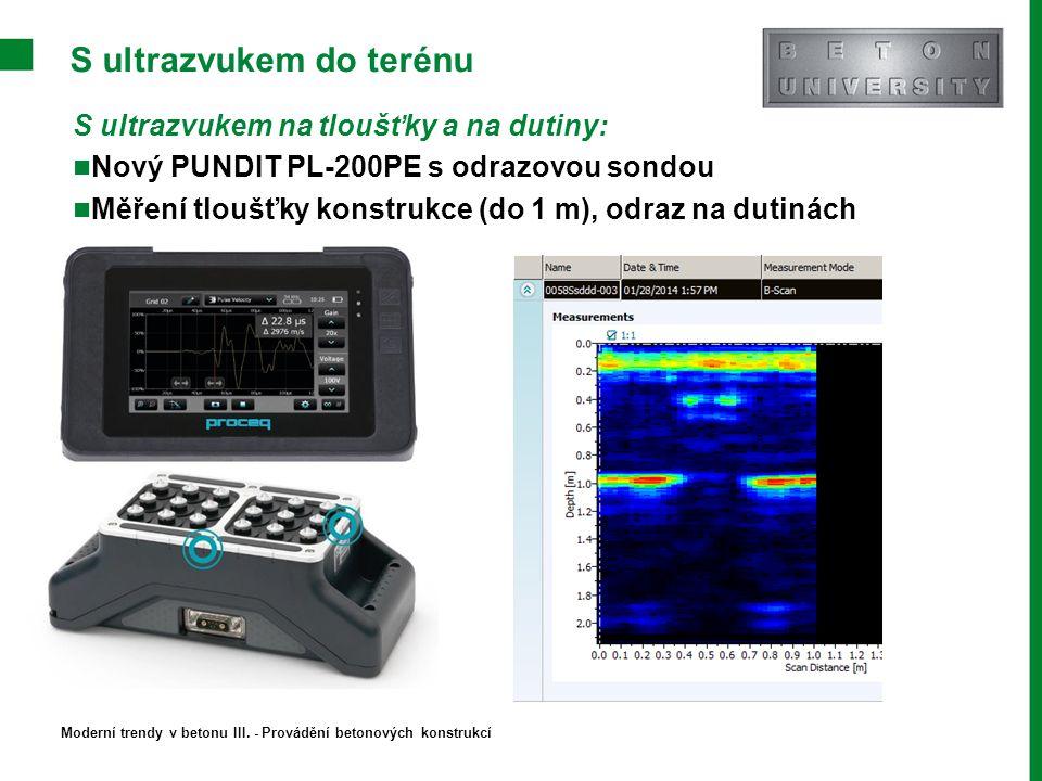 S ultrazvukem do terénu S ultrazvukem na tloušťky a na dutiny: Nový PUNDIT PL-200PE s odrazovou sondou Měření tloušťky konstrukce (do 1 m), odraz na d