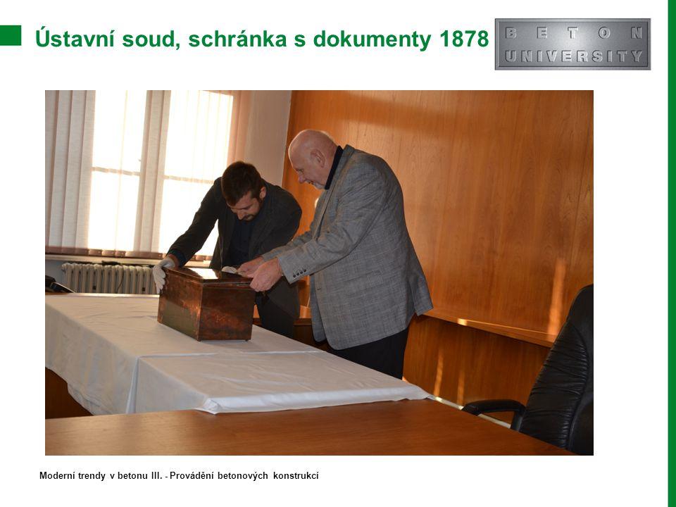 Ústavní soud, schránka s dokumenty 1878 Moderní trendy v betonu III. - Provádění betonových konstrukcí