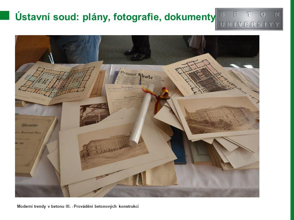 Ústavní soud: plány, fotografie, dokumenty Moderní trendy v betonu III. - Provádění betonových konstrukcí