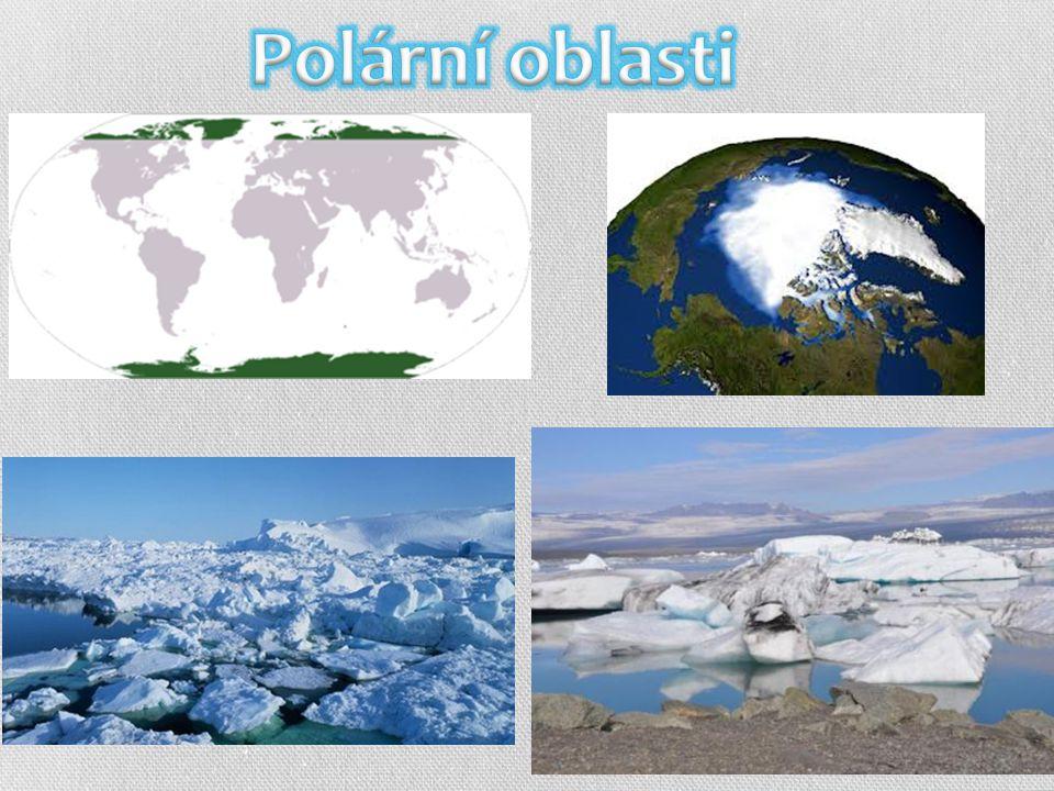 TUNDRA  slovo tundra pochází z laponštiny a znamená bezlesou krajinu  mezi tajgou a zaledněnými polárními končinami  arktická tundra – v nejsevernějších částech Evropy, Asie a Ameriky, Grónsku  antarktická tundra - na jižní polokouli – Antarktida  roční průměrná teplota je v tundře nižší než O °C  teplota nejteplejšího měsíce je mezi 6 - 10 °C a počet měsíců s průměrnou teplotou nad 5 °C - tedy délka vegetační doby - je 3 - 4 měsíce  vegetaci tvoří mechorosty, lišejníky, byliny a nízké keře (břízy, vrby)  vegetační růst je pomalý  živočichové jsou adaptováni a stahují na jih do teplejších oblastí (los, sob, polární liška, zajíc bělák, medvěd, lumík, pižmoň, husa,