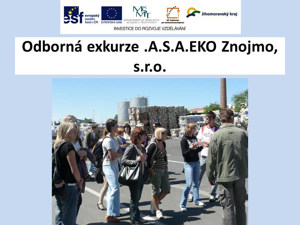 Odborná exkurze.A.S.A.EKO Znojmo, s.r.o.
