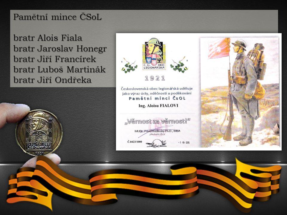 Pamětní medaile III. stupně ČSoL bratr Václav Zavadil st. bratr René Kunštatský bratr Jiří Kaštil sestra Vladimíra Francírková