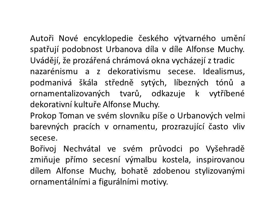 Autoři Nové encyklopedie českého výtvarného umění spatřují podobnost Urbanova díla v díle Alfonse Muchy. Uvádějí, že prozářená chrámová okna vycházejí