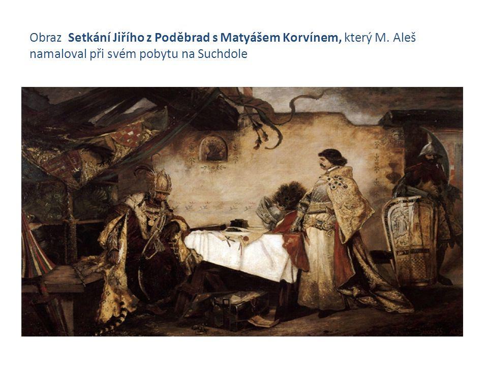 Obraz Setkání Jiřího z Poděbrad s Matyášem Korvínem, který M. Aleš namaloval při svém pobytu na Suchdole
