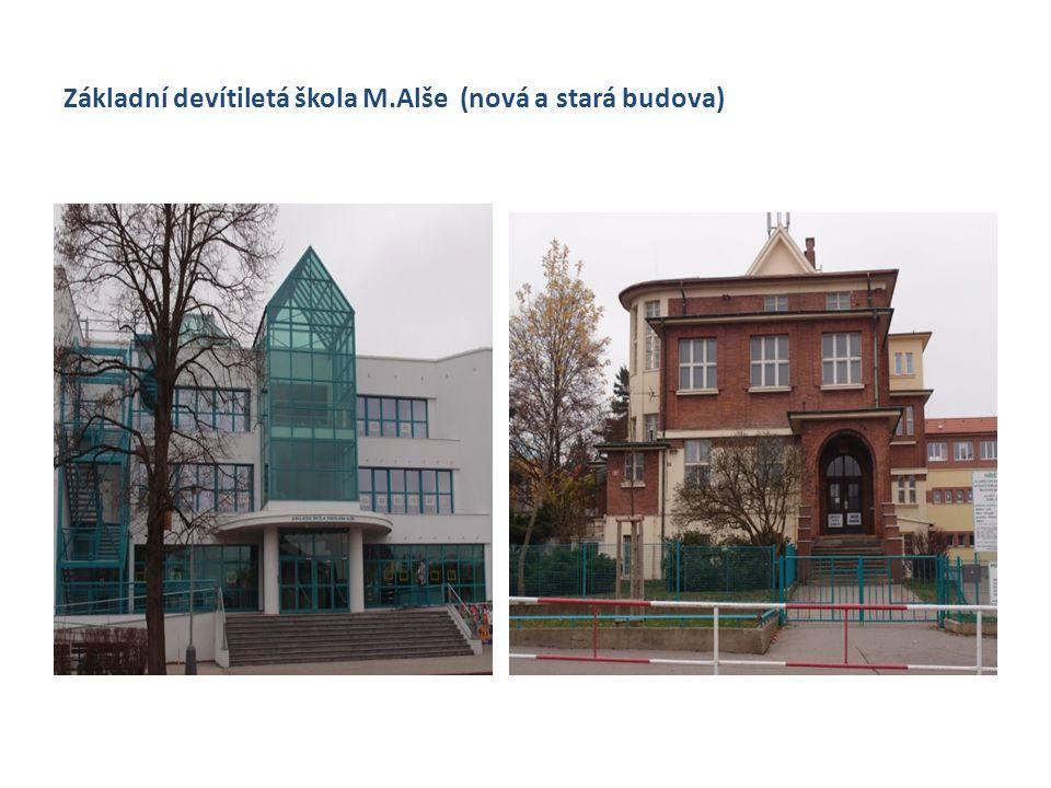 Základní devítiletá škola M.Alše (nová a stará budova)