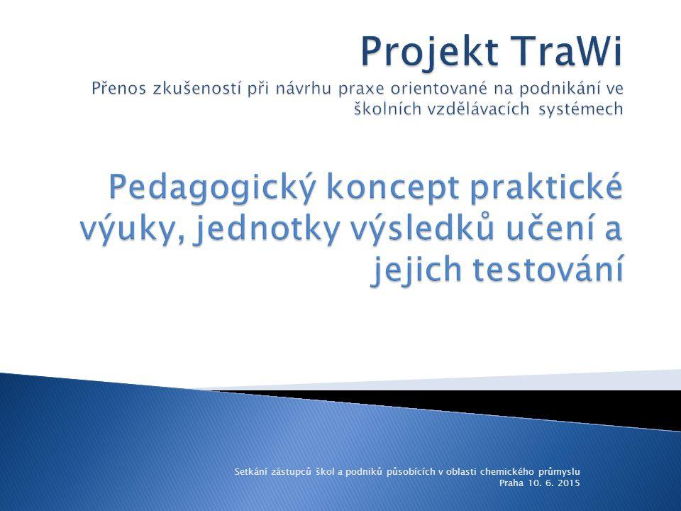 Setkání zástupců škol a podniků působících v oblasti chemického průmyslu Praha 10. 6. 2015
