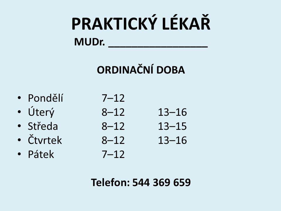 PRAKTICKÝ LÉKAŘ MUDr.