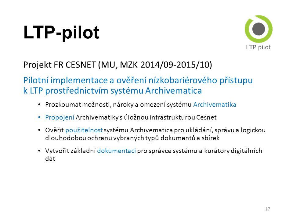LTP-pilot Projekt FR CESNET (MU, MZK 2014/09-2015/10) Pilotní implementace a ověření nízkobariérového přístupu k LTP prostřednictvím systému Archivema