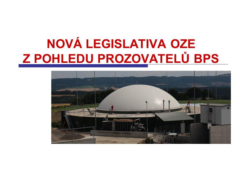 NOVÁ LEGISLATIVA OZE Z POHLEDU PROZOVATELŮ BPS