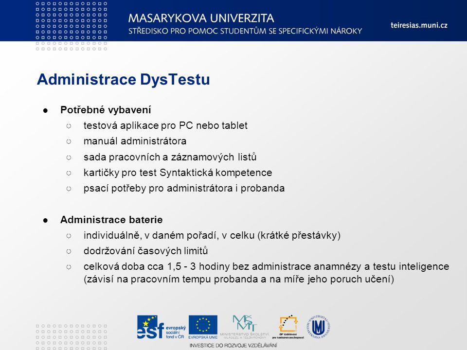 Vyhodnocování ●Aplikace ○většina testů je vycováhodnona s využitím aplikace, která výsledek testu (hrubý skór) převede na percentilové hodnoty ve srovnání s intaktní populací a populací s SPU ●Protokol výsledků ○výstupem aplikace je protokol zobrazující výsledky dílčích testů, indexy jednotlivých širších testovaných oblastí a celkový výsledek ●Indexy ○příbuzné subtesty jsou sdružovány do širších oblastí, pro které je počítán výsledek v podobě tzv.