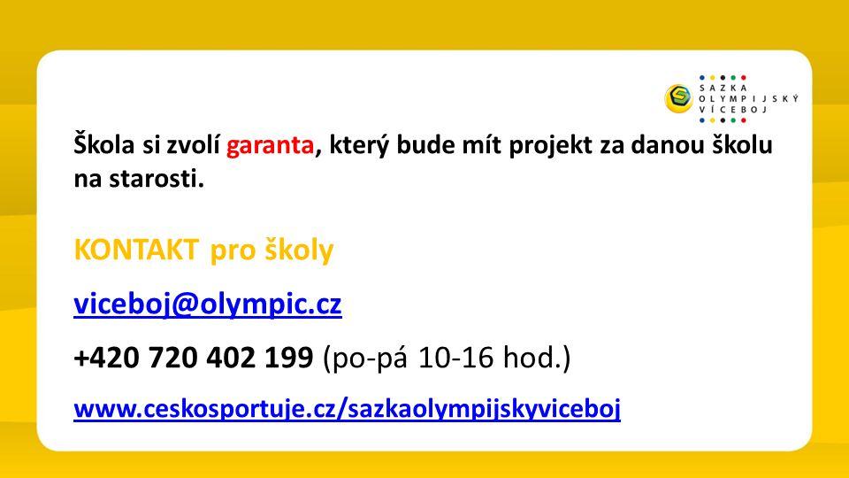 Škola si zvolí garanta, který bude mít projekt za danou školu na starosti. KONTAKT pro školy viceboj@olympic.cz +420 720 402 199 (po-pá 10-16 hod.) ww