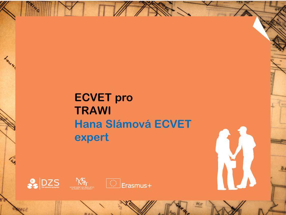 ECVET pro TRAWI Hana Slámová ECVET expert
