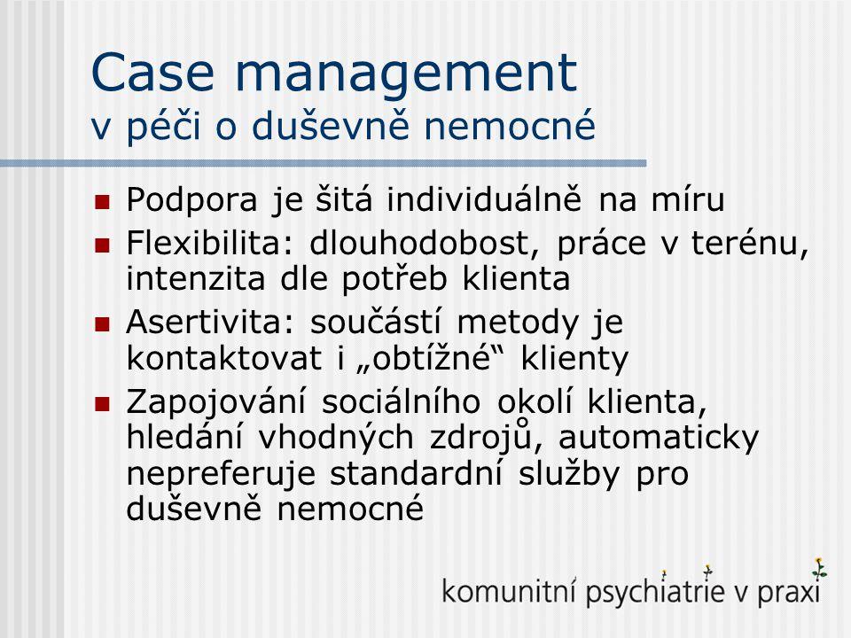 Case manager a klíčový pracovník Klíčový pracovník provází klienta pouze v rámci jednoho zařízení nebo služby Case manager klienta především nespouští z očí