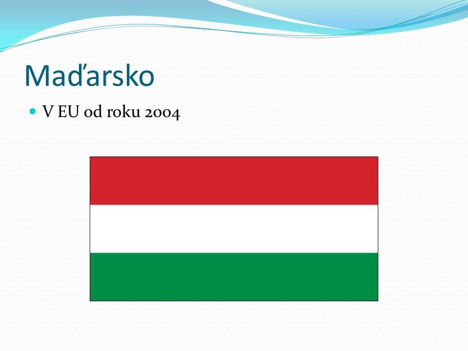 Maďarsko V EU od roku 2004