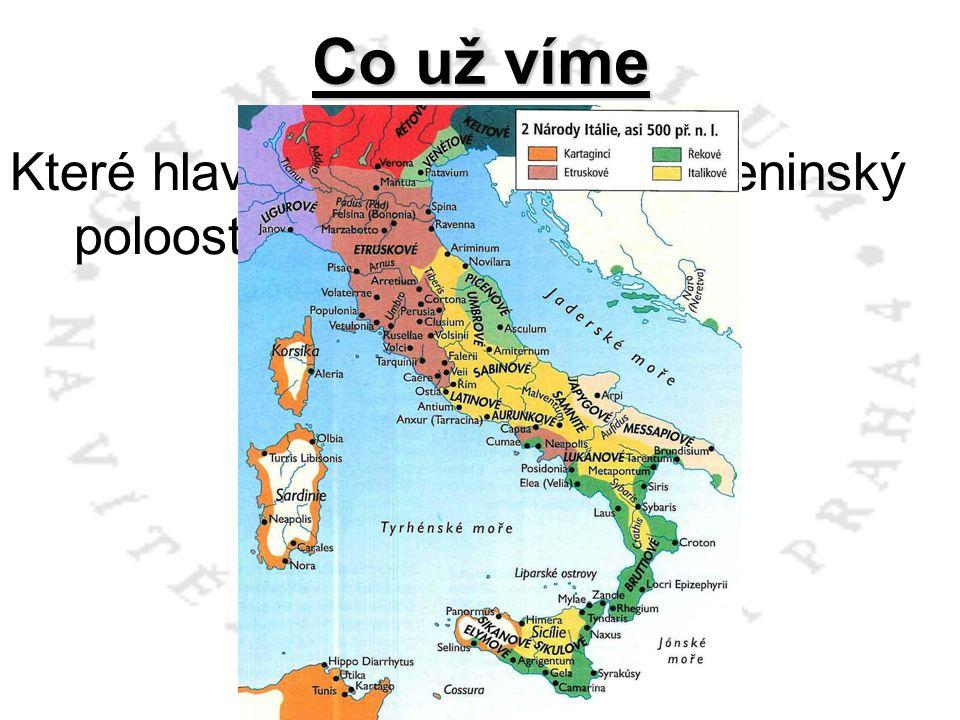 Které hlavní národy osídlily Apeninský poloostrov? Co už víme