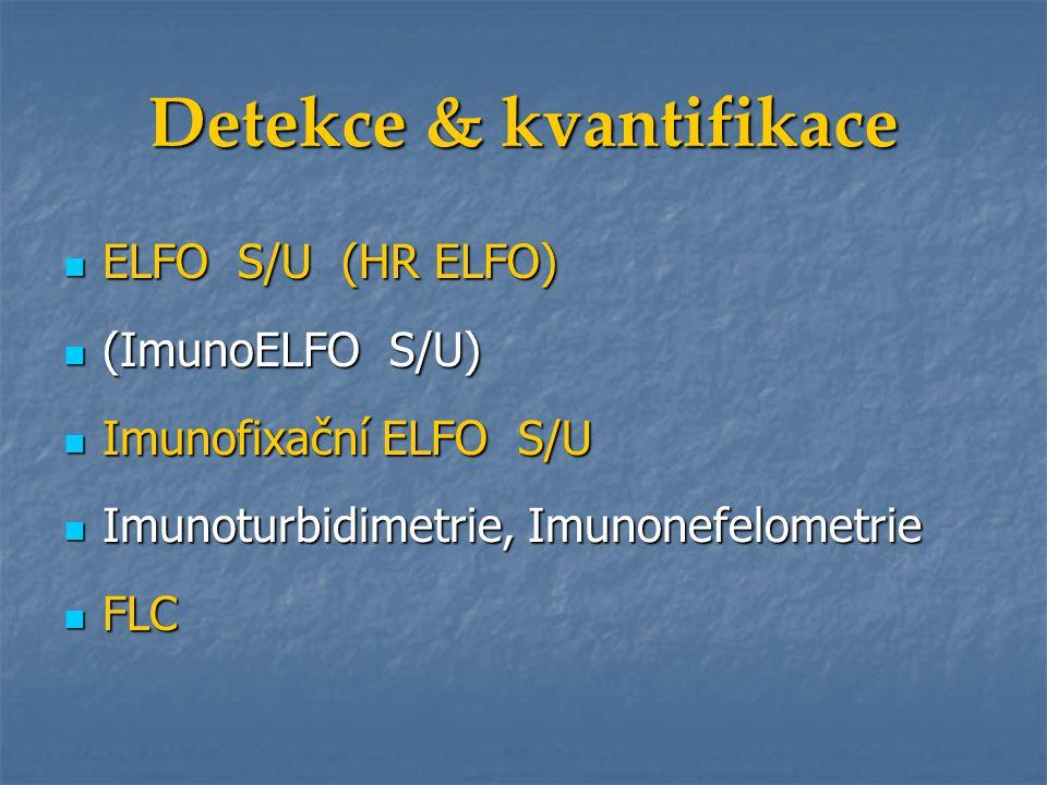 ELFO S/U (HR ELFO) ELFO S/U (HR ELFO) (ImunoELFO S/U) (ImunoELFO S/U) Imunofixační ELFO S/U Imunofixační ELFO S/U Imunoturbidimetrie, Imunonefelometri