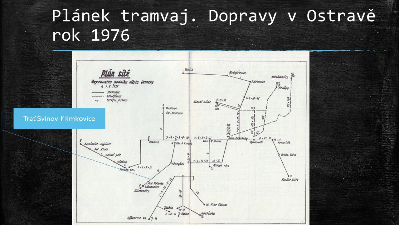 Plánek tramvaj. Dopravy v Ostravě rok 1976 Trať Svinov-Klimkovice