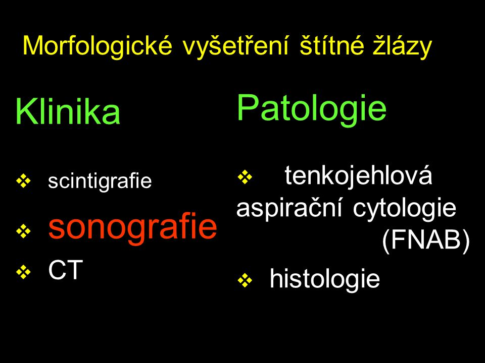 Folikulární neoplazie (proliferující mikrofolikulární léze) Histologická diagnóza –mikrofolikulární adenom –folikulární karcinom –------- –hyperplazie Cytologické znaky –velmi buněčné n.