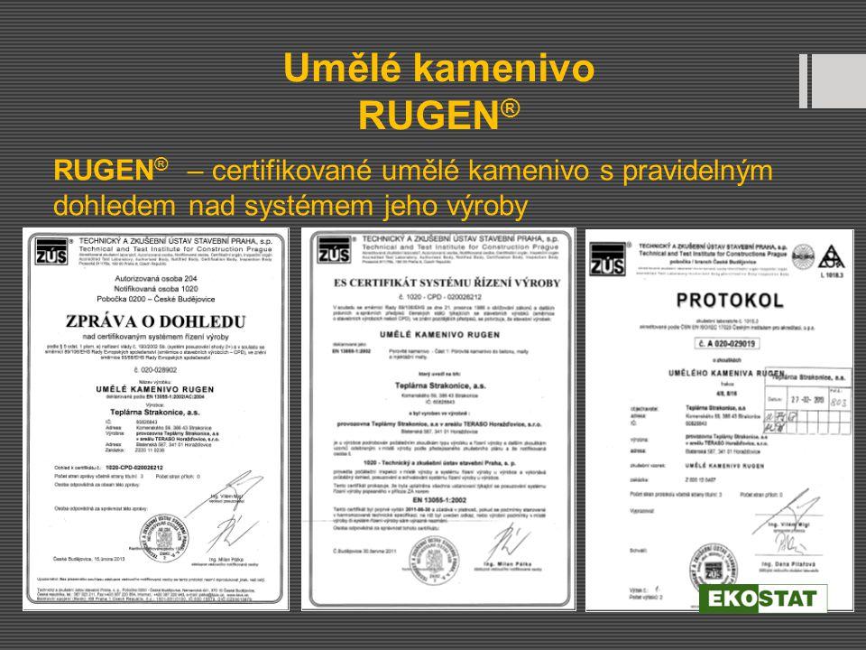 RUGEN ® – certifikované umělé kamenivo s pravidelným dohledem nad systémem jeho výroby Umělé kamenivo RUGEN ®