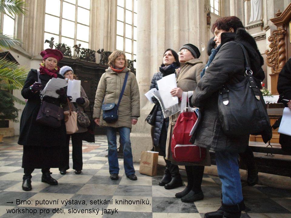 → Brno: putovní výstava, setkání knihovníků, workshop pro děti, slovenský jazyk