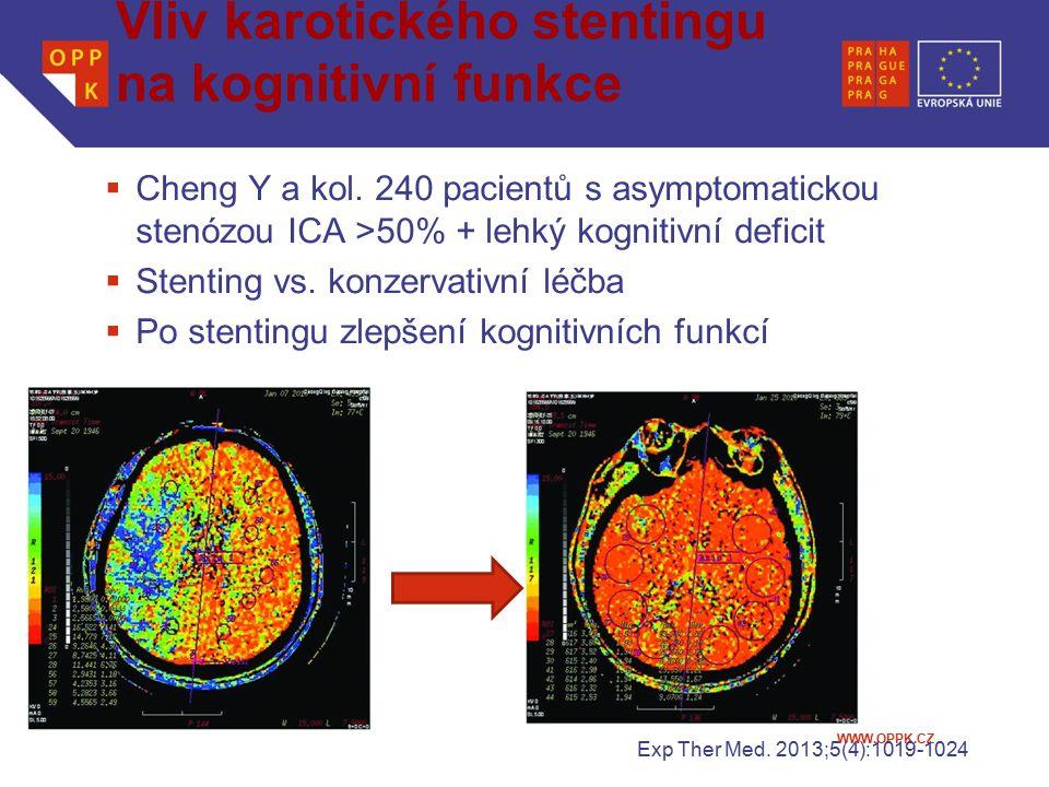 WWW.OPPK.CZ Vliv karotického stentingu na kognitivní funkce  Cheng Y a kol. 240 pacientů s asymptomatickou stenózou ICA >50% + lehký kognitivní defic