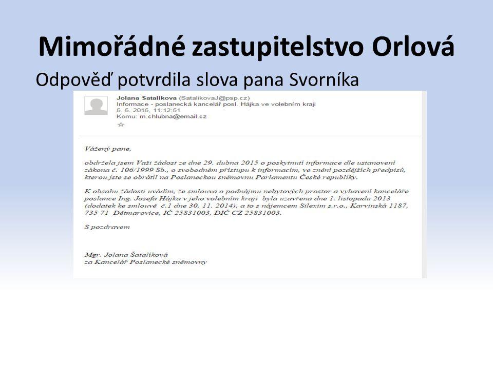 Mimořádné zastupitelstvo Orlová Odpověď potvrdila slova pana Svorníka