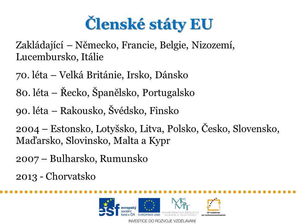 Členské státy EU Zakládající – Německo, Francie, Belgie, Nizozemí, Lucembursko, Itálie 70. léta – Velká Británie, Irsko, Dánsko 80. léta – Řecko, Špan