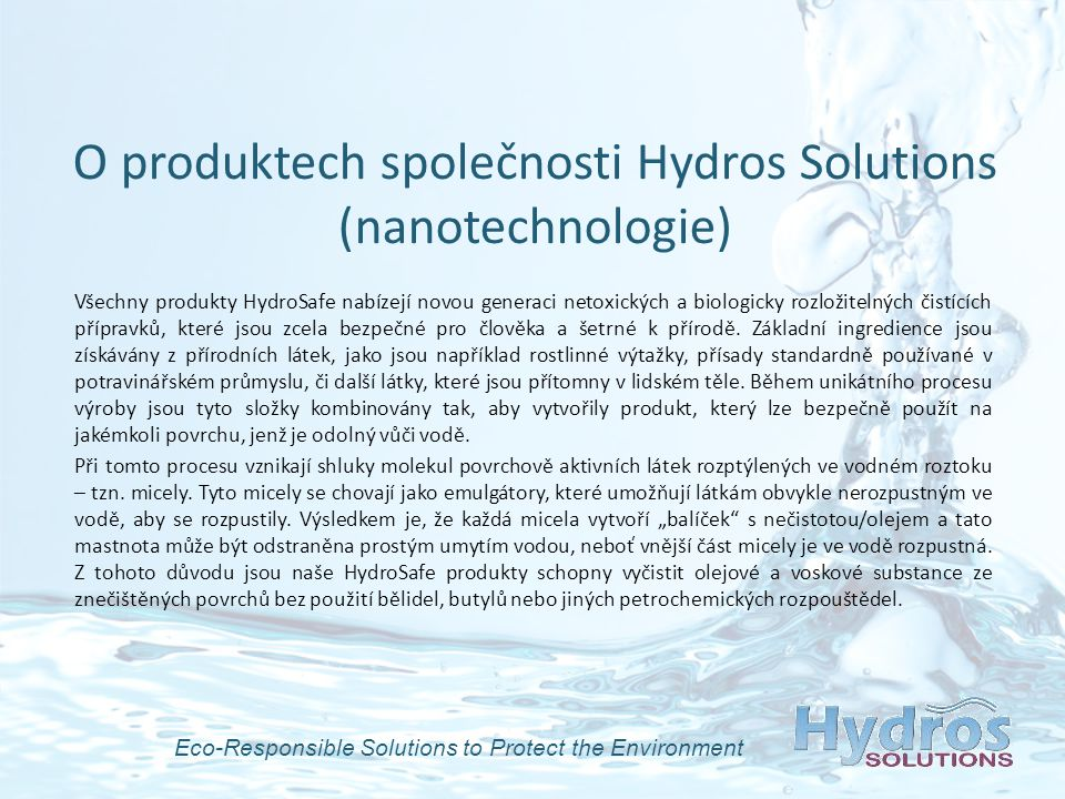 Eco-Responsible Solutions to Protect the Environment Proč Hydros Produkty.