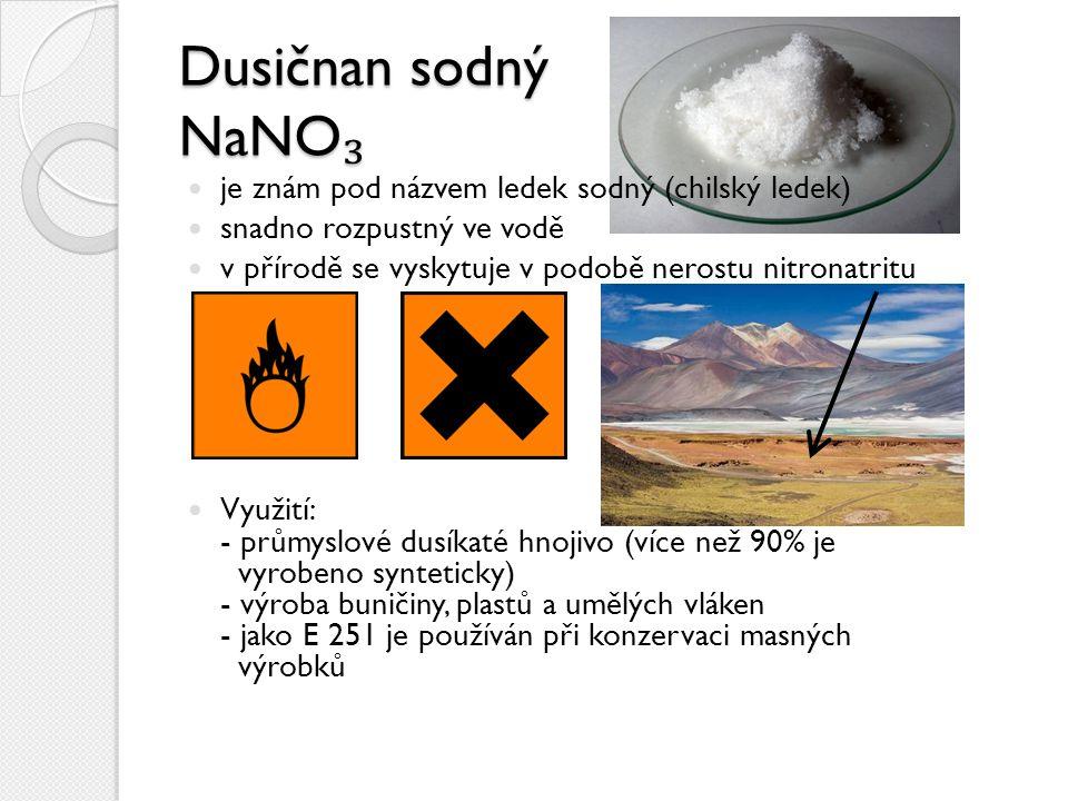 Dusičnan draselný KNO ₃ lidově znám jako ledek draselný tvoří bílé krystalky nebo prášek silné oxidační činidlo Využití: - dusíkaté hnojivo - výroba hydroxidu draselného - jako E 252 je konzervantem masných výrobků a sýrů - součást pyrotechnických výrobků střelný prachdýmovnice